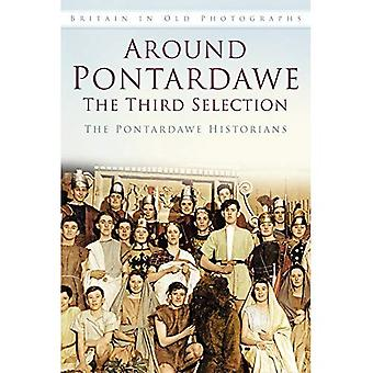 Around Pontardawe: The Third Selection (Britain in Old Photographs (History Press))