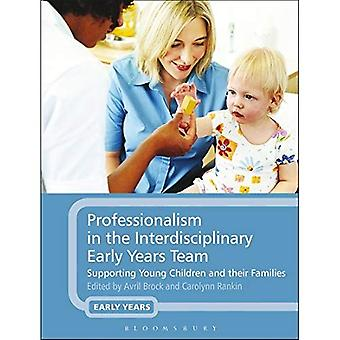 Professionalism in the Interdisciplinary Early Years Team