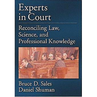 Experter i domstolen: förena lag, vetenskap och professionell kunskap (lag och allmän ordning: psykologi och samhällsvetenskap)