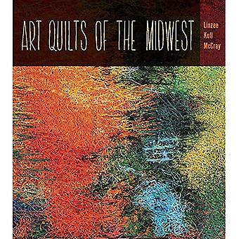 Art Quilts du Midwest (Guides de chêne à gros fruits)
