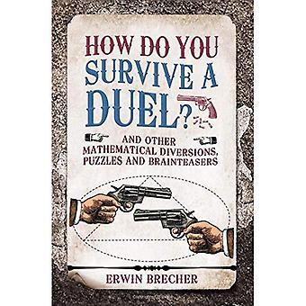 Gewusst wie: eine Duell überleben