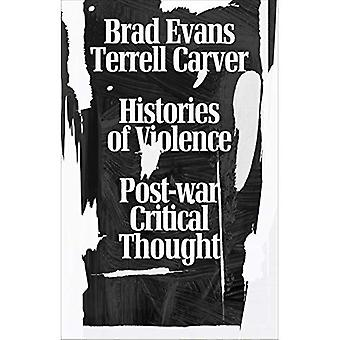 Histories of Violence: Post-War Critical Thought