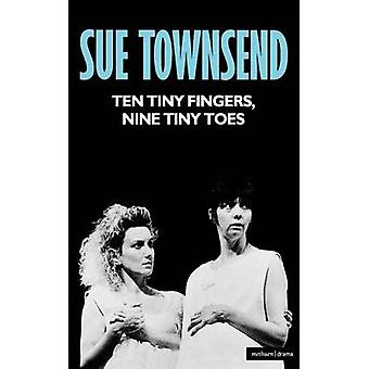 Ten Tiny Fingers Nine Toes by Townsend & Sue