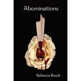 Abominations by Brock & Rebecca