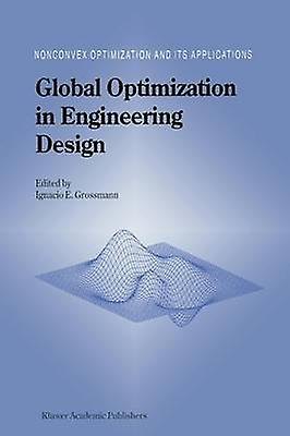 Global Optimization in Engineering Design by Grosshommen & Ignacio E.