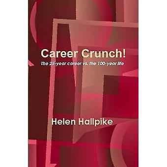 Career Crunch by Hallpike & Helen
