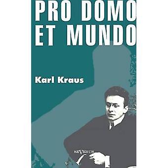 Pro Domo Et Mundo by Kraus & Karl