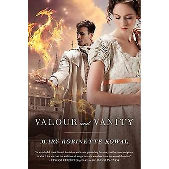 Valour and Vanity by Mary Robinette Kowal - 9780765334183 Book