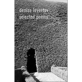 Selected Poems by Denise Levertov - Paul A. Lacey - Robert Creeley -