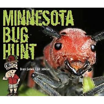 Minnesota Bug Hunt by Bruce Giebink - Bill Johnson - 9780873518659 Bo