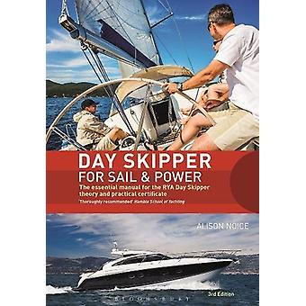 Day Skipper for Sail and Power - The Essential Manual for the Rya Day