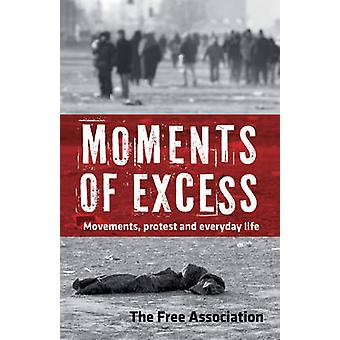 Moments of Excess - And Everyday Life - 9781604861136 Book