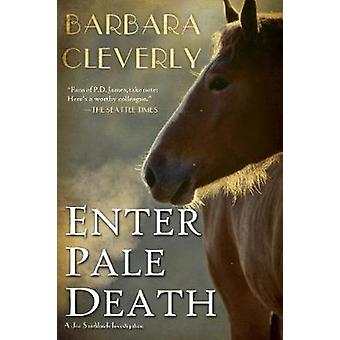 Enter Pale Death by Barbara Cleverly - 9781616954086 Book