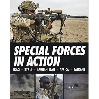 Special Forces in Action - Iraq - Syria - Afghanistan- Africa - Balkan