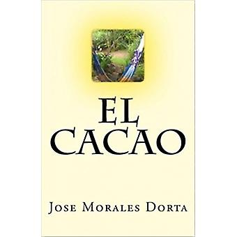 El Cacao by Food and Agriculture Organization of the United Nations -