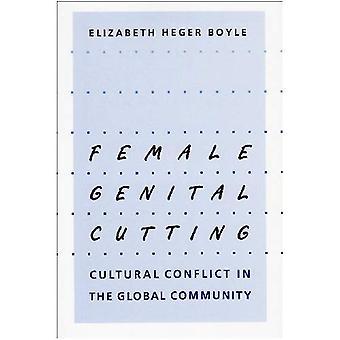 Vrouwelijke genitale snijden: Cultural Conflict in de wereldgemeenschap