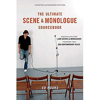 Ultimate Scene & Monologue Sourcebook, The (Updated & Expanded Edition): An Actor's Guide to Over 1,000 Monologues and Scenes from More Than 300 Contemporary Plays