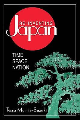 Reinventing Japan Nation Culture Identity  Nation Culture Identity by MorrisSuzuki & Tessa