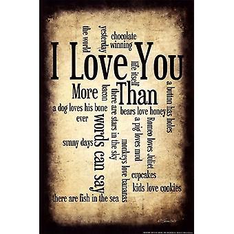 Jag älskar dig mer jag affisch Skriv av Susan Ball (12 x 18)