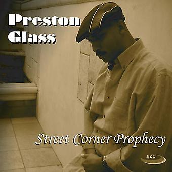 Preston glas - gade hjørne profeti [CD] USA import