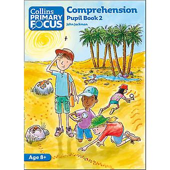 Comprehension - Pupil Book 2 by John Jackman - 9780007410613 Book