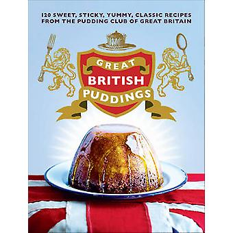 Great British Puddings by The Pudding Club - 9780091945428 Book