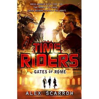 Gates of Rome by Alex Scarrow - 9780141336497 Book