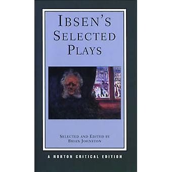 Ibsens valgt spiller - Norton kritiske udgave af Henrik Ibsen - Bri