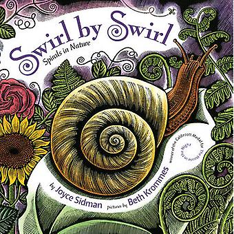 Swirl by Swirl - Spirals in Nature by Joyce Sidman - Beth Krommes - 97