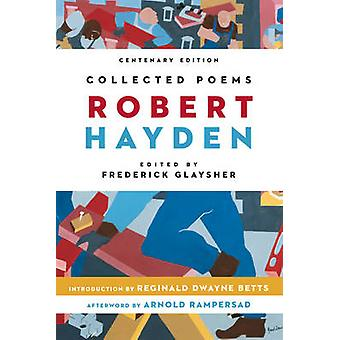 Collected Poems by Robert Hayden - Frederick Glaysher - Reginald Dway