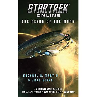 The Needs of the Many by Michael A. Martin - Jake Sisko - 97814391865