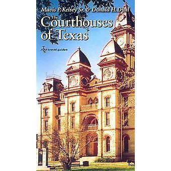 Tingshus av Texas (reviderad upplaga) av Mavis P. Kelsey - Donal