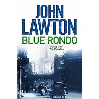 Blue Rondo (Main) by John Lawton - 9781611855876 Book