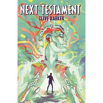 Clive Barker's Next Testament - v.1 by Clive Barker - Mark Alan Miller