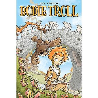 Bodie Troll av Jay Fosgitt - 9781684151240 bok