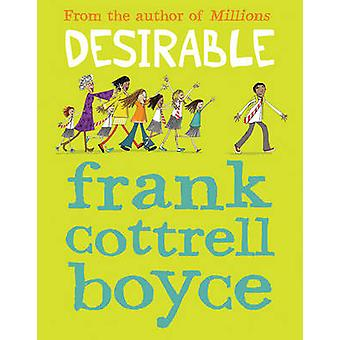 Desirable by Frank Cottrell Boyce - Cate James - 9781781124246 Book