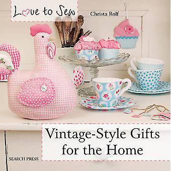 Vintage-Style Gifts for the Home by Christa Rolf - 9781782211488 Book