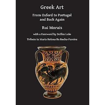 Art grec - d'Oxford au Portugal et à dos encore par Rui Morais - 978