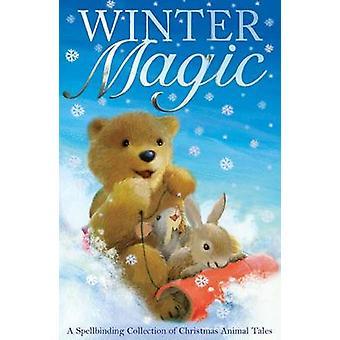 Magia del invierno - una fascinante colección de cuentos de animales de Navidad por