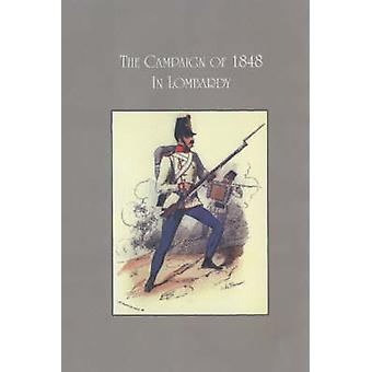 The Campaign of 1848 in Lombardy (New edition) by Anonymous - 9781874