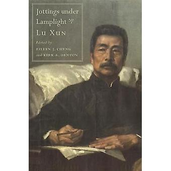 Jottings Under Lamplight by Xun Lu - 9780674744257 Book