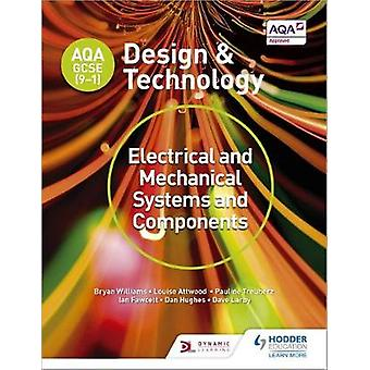AQA GCSE (9 - 1) Design og teknologi - elektriske og mekaniske Syste