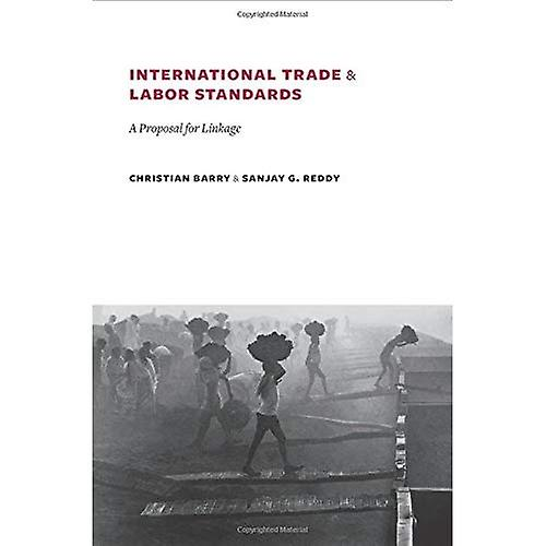 International Trade and Labor Standards  A Proposal for Linkage