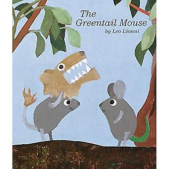 The Greentail Mouse