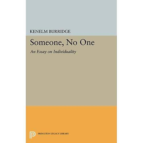 Someone, No One  An Essay on Individuality (Princeton Legacy Library)