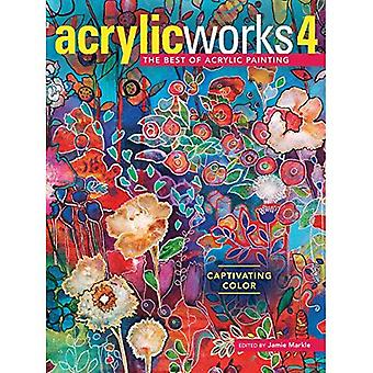 Acrylicworks 4: Captivating�Color