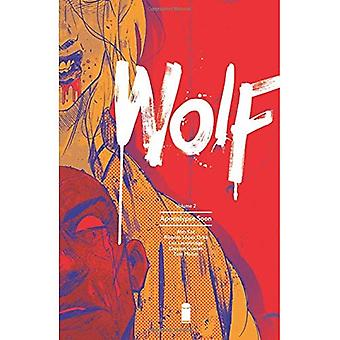 Wolf Volume 2: Apocalypse Soon