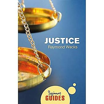 Justice: A Beginner's Guide (Beginner's Guides)