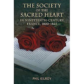 Samhället av det Heliga hjärtat i 19th Century Frankrike, 1800-1865