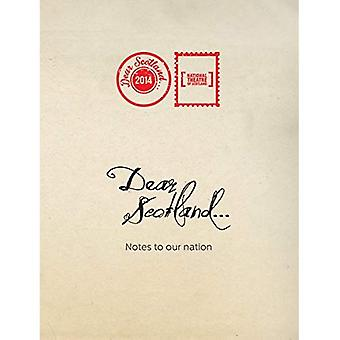 Dear Scotland: Notes to Our Nation